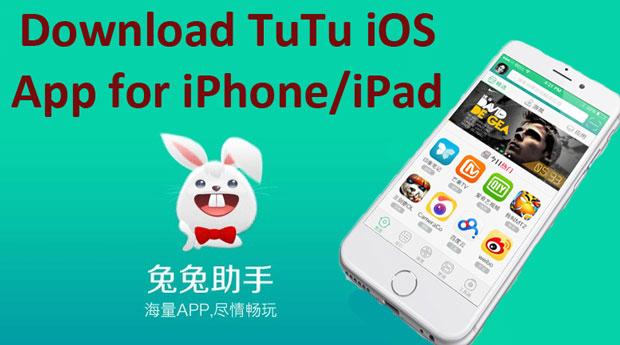 Tutuapp for iPhone Download | Tutuapp for iOS10, iOS11 [No Jailbreak]